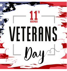 veterans day card usa brush paint banner vector image
