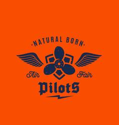 natural born pilots airplane retro label vector image vector image