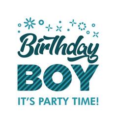 Birthday boy invitation greeting card vector