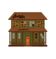 Green house with destroyed roof and boarded-up vector