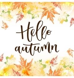 Hello autumn hand written inscription vector