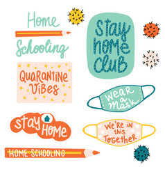 homeschooling motivational lettering coronavirus vector image