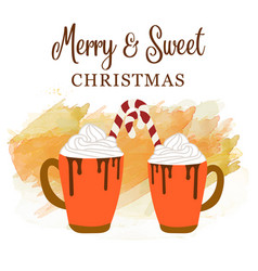 cute christmas card with hot chocolate and candy vector image