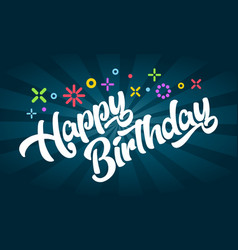 happy birthday greeting invitation card vector image