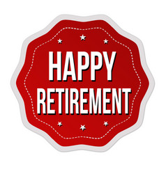 happy retirement label or sticker vector image