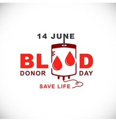 World Blood Donor Day14 June vector image