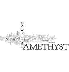 Amethyst a geological marvel text word cloud vector