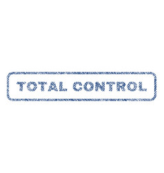 total control textile stamp vector image