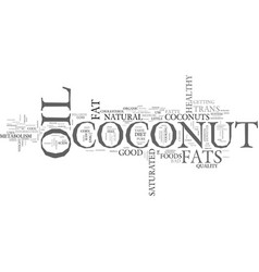 Whats cool about coconuts text word cloud concept vector