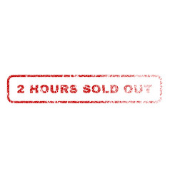 2 hours sold out rubber stamp vector