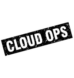 Square grunge black cloud ops stamp vector