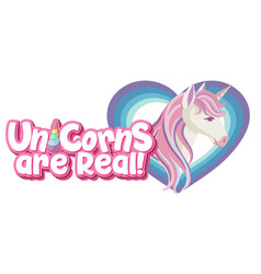 Unicorn are real logo in pastel color with cute vector