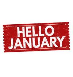 hello january grunge rubber stamp vector image