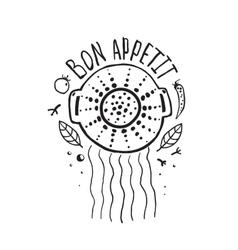 Bon appetit pasta design with colander vector