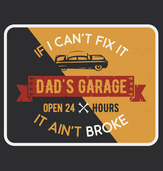 garage poster print with slogan typography for t vector image