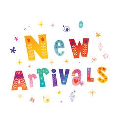 New arrivals decorative lettering type design vector