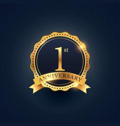 1st anniversary celebration badge label in golden vector image vector image