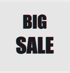 big sale distortion vector image