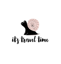 card with calligraphy lettering its travel time vector image