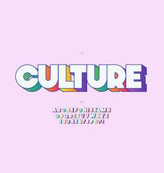 Culture font 3d bold color style vector