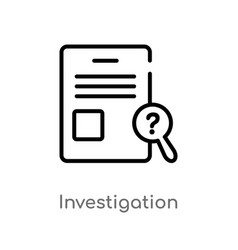 Outline investigation icon isolated black simple vector