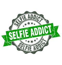 selfie addict stamp sign seal vector image