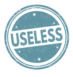 useless sign or stamp vector image