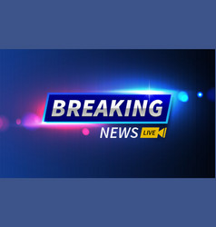 stock logo breaking news live vector image