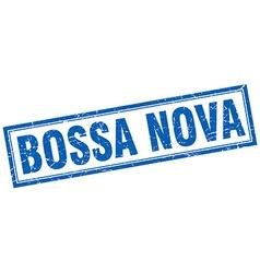 Bossa nova blue square grunge stamp on white vector