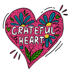 Creative poster with words grateful heart vector