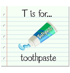 Flashcard letter t is for toothpaste vector