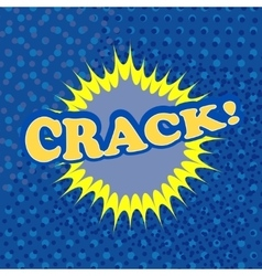 Crack comic retro cartoon vector