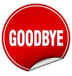 Goodbye round red sticker isolated on white vector