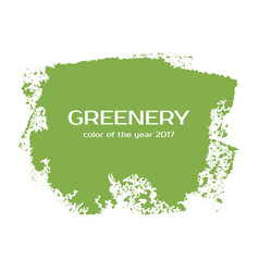 Greenery - color of the year 2017 grunge vector