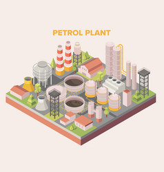 Isometric graphic a petroleum or oil refinery vector