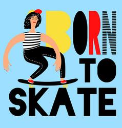 women skateboarding poster vector image