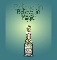 Believe in magic witch bottle candle poster light vector