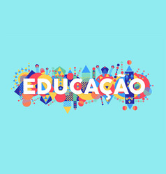 Education school quote in portuguese language vector