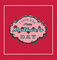 Happy mothers day greeting card with blossom vector