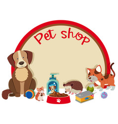 pet shop sign template with many pets vector image