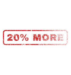 20 percent more rubber stamp vector image vector image