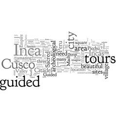 Btake an inca adventure on guided tours peru vector
