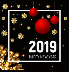 golden snowflakes and red balls new year 2019 vector image