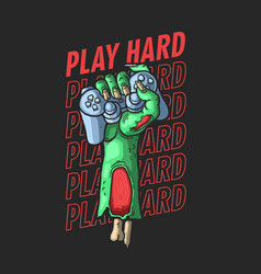 Zombie hand hard gamer vector