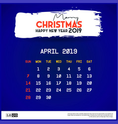 2019 april calendar template merry christmas and vector image