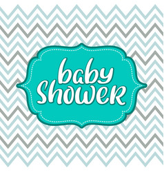 Baby shower vintage text on chevron vector