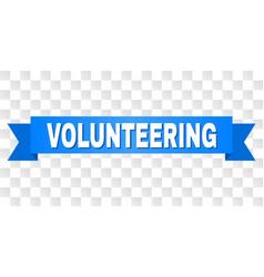 blue stripe with volunteering caption vector image