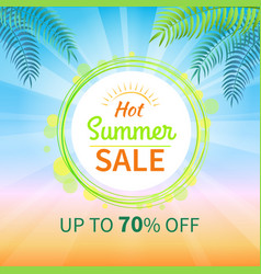 hot summer sale up to 70 off promotional banner vector image