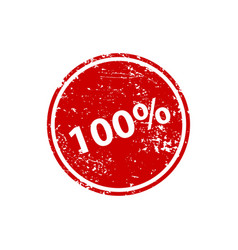 one hundred percent stamp texture rubber cliche vector image