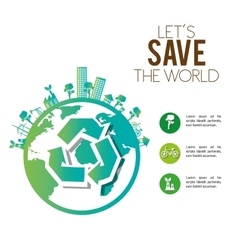 save the world urban industrial factory ecology vector image